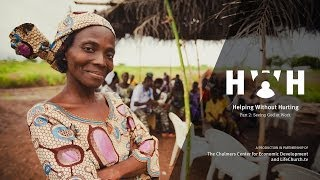 Helping Without Hurting - Part 2: Seeing God at Work - LifeChurch.tv