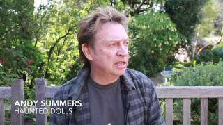 "Andy Summers ""Haunted Dolls"""