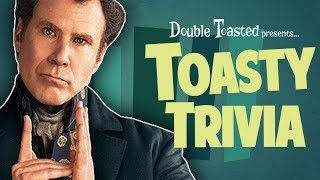 TOASTY TRIVIA EPISODE #4 - HOLMES AND WATSON - Double Toasted