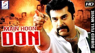 Main Hoon Don  - South Indian Super Dubbed Action Film - Latest HD Movie 2018