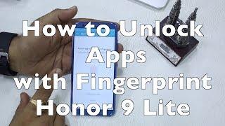 Honor 9 Lite: How to Lock/Unlock Apps using Fingerprint Scanner [HINDI]