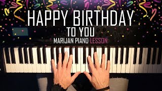How To Play: Happy Birthday To You | Piano Tutorial Lesson
