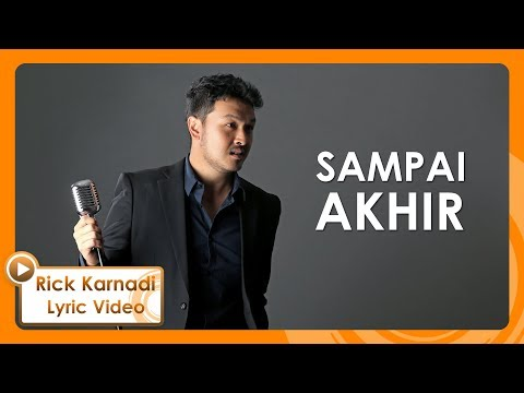 RICK KARNADI - Sampai Akhir (Official Lyric Video)