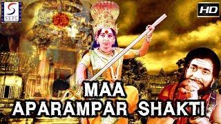 Maa Aparampar Shakti  - South Indian Super Dubbed Action Film - Latest HD Movie 2018