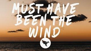 Alec Benjamin   Must Have Been The Wind (Lyrics)