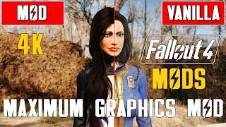 Fallout 4 Maximum Graphics Mod 2016 vs Vanilla Graphics Comparison in 4K