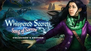 Whispered Secrets: Song of Sorrow Collector's Edition video