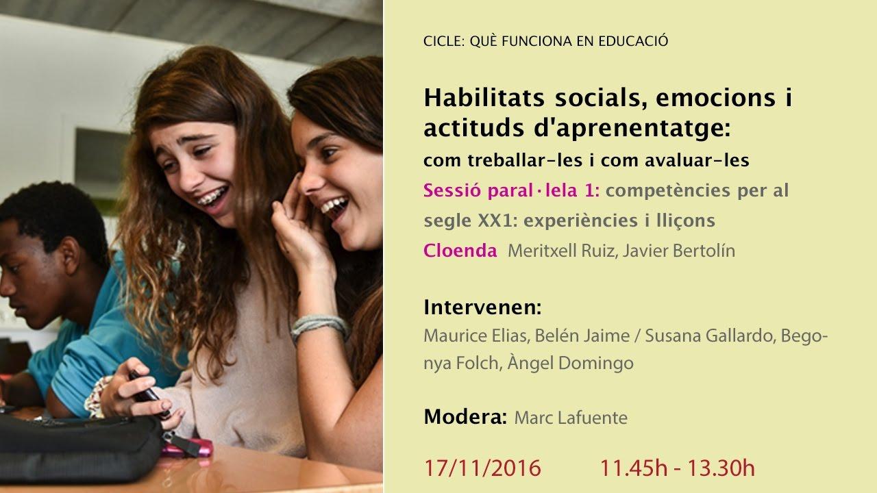 Sessió paral·lela 1 + conclusions: Habilitats socials, emocions i actituds d'aprenentatge