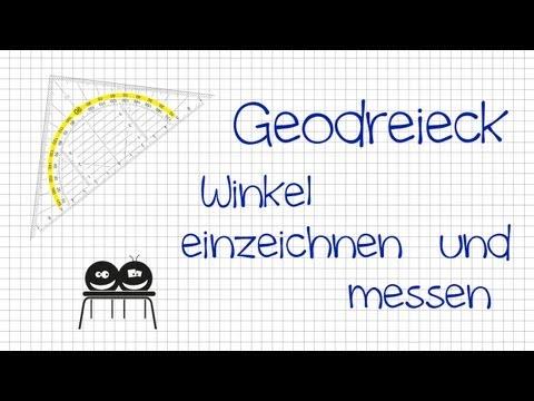 Wie misst und zeichnet man Winkel mit dem Geodreieck?