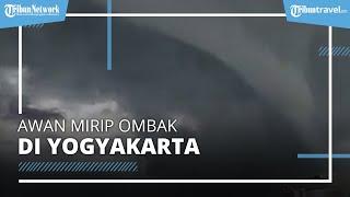 Viral Video Awan Mirip Ombak di Langit Yogyakarta
