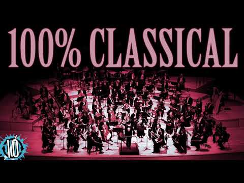 100% Classical - A Playlist Of Classical Music Masterpieces #classicalMusic #Music