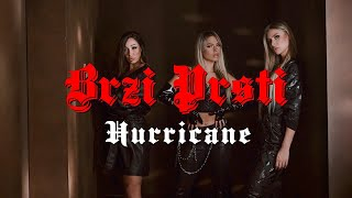 Hurricane - Brzi Prsti (Official Video)