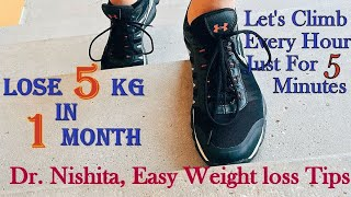 Lose 5 Kg in 1 month by climbing Stairs Or Chair | No Dieting | 5kg weight loss 1 month | Dr Nishita