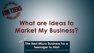 What are Ideas to Market My Business?