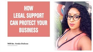 HOW LEGAL SUPPORT CAN PROTECT YOUR BUSINESS