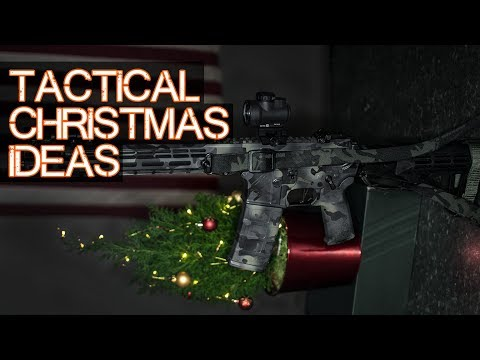 Tactical Christmas Gift Ideas - What to Buy That Guy (or girl) for Christmas?