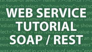 Web Services Tutorial 3 SOAP & REST Tutorial