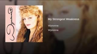 My Strongest Weakness