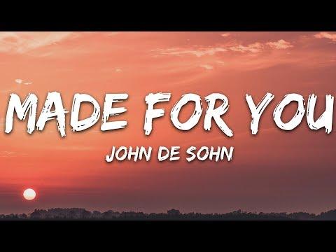 John de Sohn - Made For You (Lyrics)