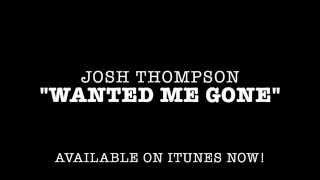 "Josh Thompson - ""Wanted Me Gone"" (Promo Reel)"