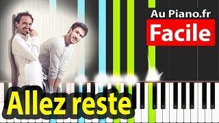 Allez Reste Piano FACILE Musique Paroles Boulevard Des Airs Vianney