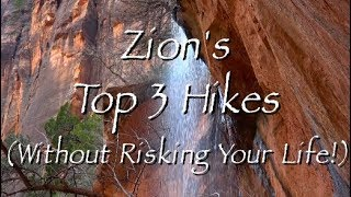 Top 3 Trails in Zion National Park - HD Video