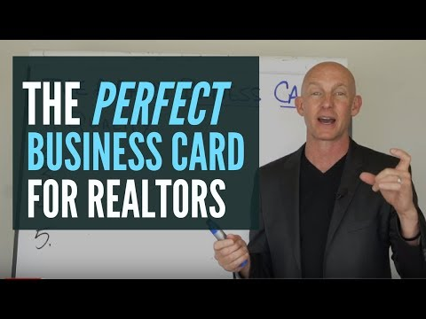 HOW TO MAKE (AND USE) THE PERFECT BUSINESS CARD FOR REALTORS - KEVIN WARD