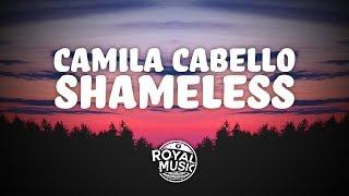 Camila Cabello   Shameless (Lyrics)