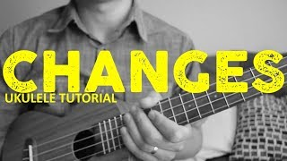 Changes - XXXTentacion (R.I.P.) - EASY Ukulele Tutorial - Chords - How To Play