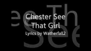 Chester See - That Girl LYRICS