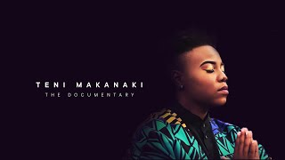 Teni   Documentary | T E N I  M A K A N A K I  THE DOCUMENTARY