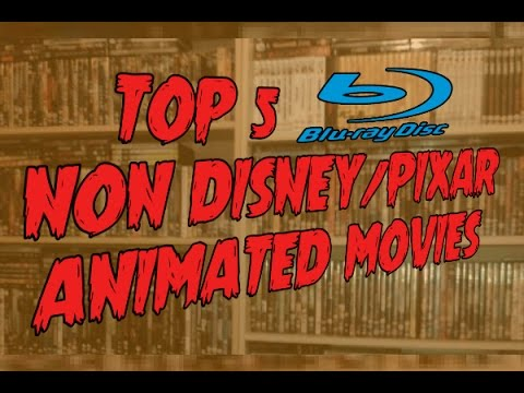 My Top 5 Blu-Ray Non Disney/Pixar Animated Films
