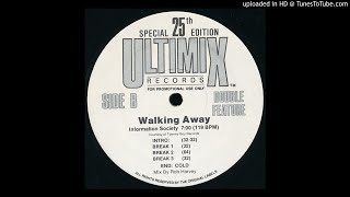Information Society   Walking Away (Ultimix Version)