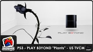 "PlayStation 3 - PLAY B3YOND ""Plants"" - US TV Commercial (2006)"