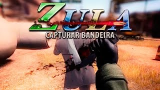 ZULA LATINO GAMEPLAY CAPTURAR BANDEIRA