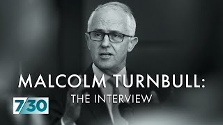 Former prime minister Malcolm Turnbull on how the Liberal Party operates behind closed doors | 7.30