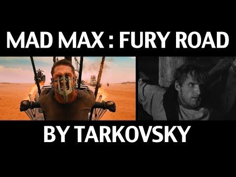 Видео об отсылках к Тарковскому в «Безумном Максе»