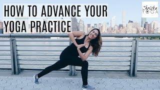 How to Advance Your Yoga Practice | Beginner to Intermediate Level Yoga | ChriskaYoga