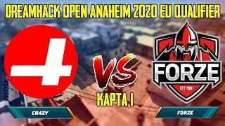 FL1T ВМЕСТЕ С FORZE УВЕРЕННО ОБЫГРЫВАЮТ CR4ZY! CR4ZY VS FORZE | DreamHack Open Anaheim 2020 EU
