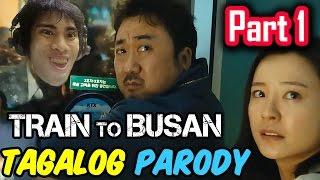 Train To Busan Parody Tagalog / Filipino Dub  GLOCO