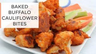 Baked Buffalo Cauliflower Bites Recipe   Healthy Super Bowl Recipe
