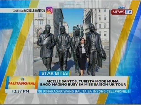 [GMA] BT: Aicelle Santos, turista mode muna bago maging busy sa Miss Saigon UK Tour