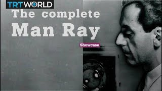 The Complete Man Ray | Exhibitions | Showcase