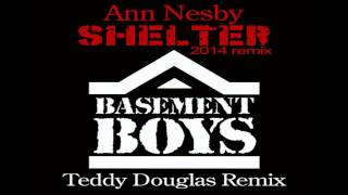 Ann Nesby - Shelter (Teddy Douglas 2014 Remix)