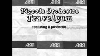 Piccola Orchestra Travelgum - Ma come balli bene bella bimba (minimal techno version)