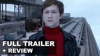 The Walk Official Teaser Trailer + Trailer Review - Joseph Gordon Levitt 2015 : Beyond The Trailer