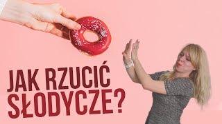 Jak jeść mniej słodyczy? Moje triki | Codziennie Fit