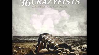 36 Crazyfists - Waterhaul II