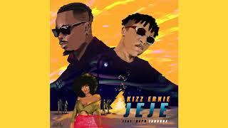 Kizz Ernie   Jeje Feat. Dapo Tuburna (Official Audio)