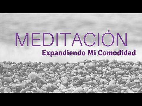 Meditación: Expandiendo Mi Comodidad